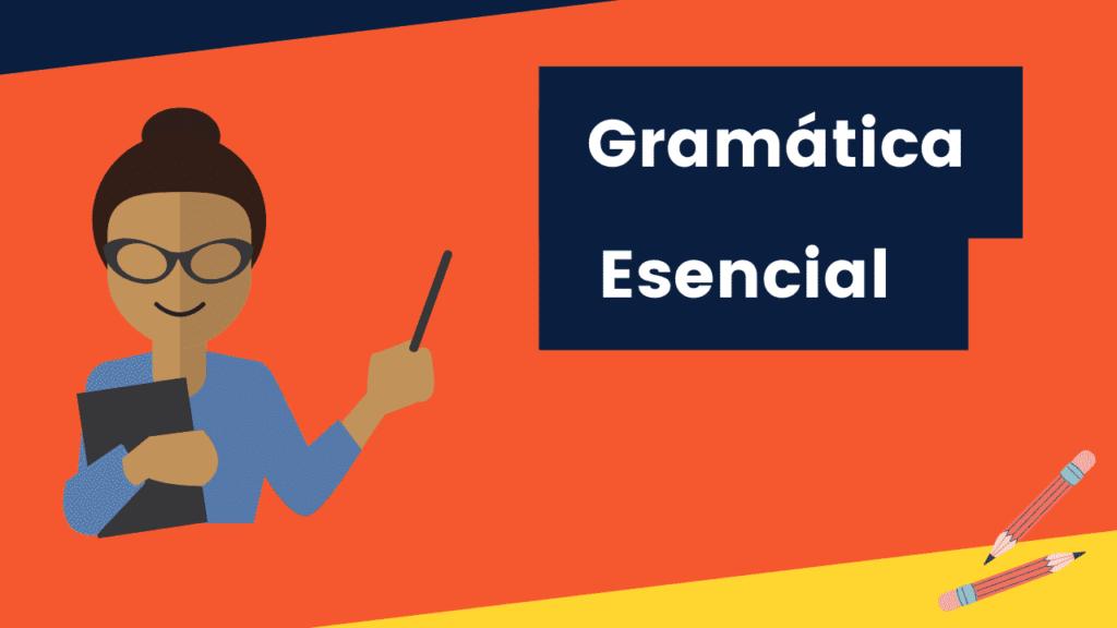 Gramática Esencial